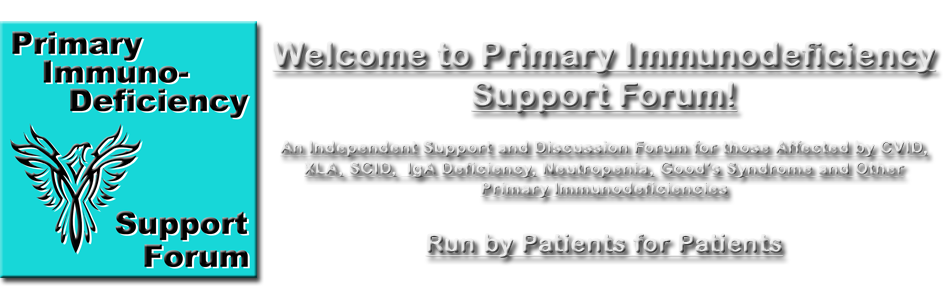 Primary Immunodeficiency Support Forum